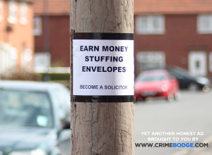 Earn money stuffing envelopes - become a solicitor